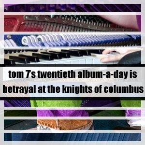 Image for 'Betrayal at the Knights of Columbus'