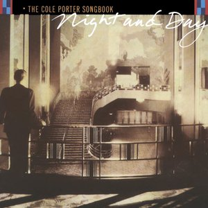 Image for 'Night and Day: The Cole Porter Songbook'