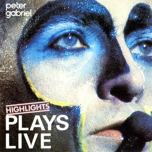 Image for 'Plays Live: Highlights'