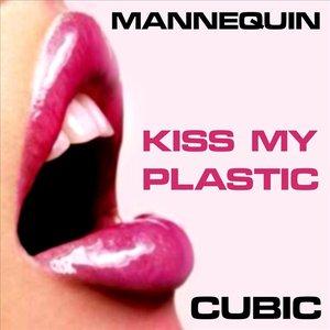 Image pour 'Kiss My Plastic'