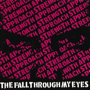 Image for 'The Fall Through the Eyes'