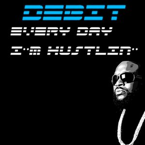 Image for 'Every Day I'm Hustlin''