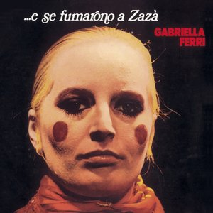 Image for 'E Se Fumarono a Zazà'