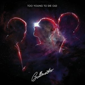 Image for 'Too Young To Die Old'