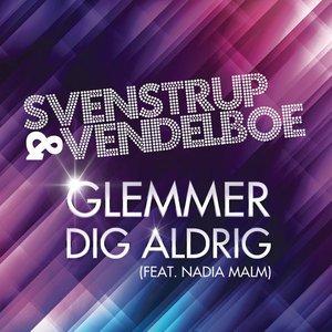 Image for 'Glemmer dig aldrig (feat. Nadia Malm)'