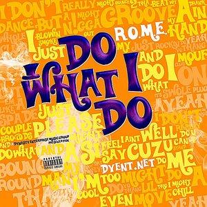 Image for 'Do What I Do'