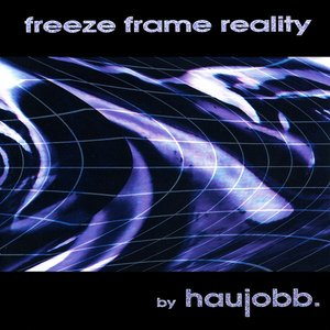 Image for 'Freeze Frame Reality'
