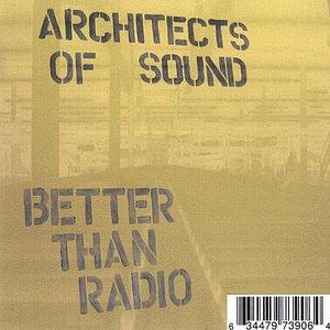 Imagem de 'Better Than Radio'