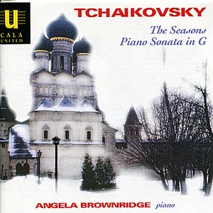 Image for 'Tchaikovsky: The Seasons and Piano Sonata in G'
