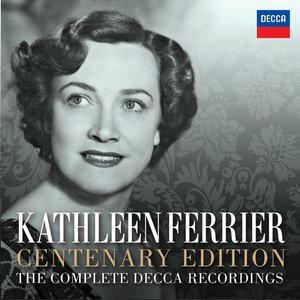 Image for 'Kathleen Ferrier Centenary Edition - The Complete Decca Recordings'
