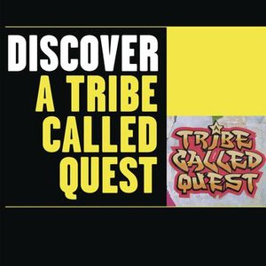 Immagine per 'Discover A Tribe Called Quest'