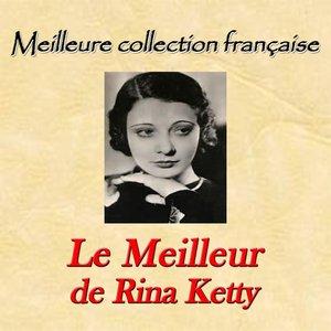 Image for 'Meilleure collection française: le meilleur de Rina Ketty'