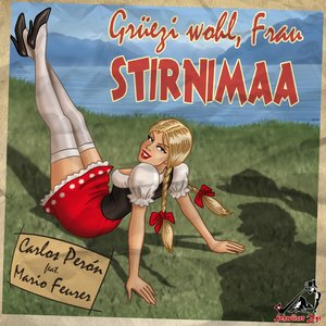Image for 'Grüezi wohl, Frau Stirnimaa (feat. Mario Feurer)'
