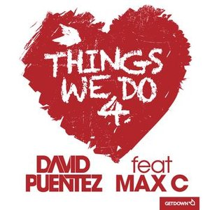 Image for 'Things We Do 4 Love (feat. Max C)'