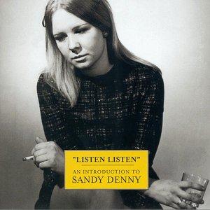 Imagem de 'Listen, Listen - An Introduction To Sandy Denny'