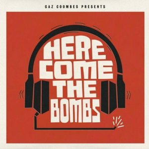 Image for 'Gaz Coombes Presents Here Come The Bombs'