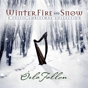 Image for 'Winter, Fire And Snow: A Celtic Christmas Collection'