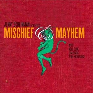 Image for 'Mischief & Mayhem'
