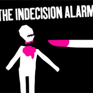 Image for 'The Indecision Alarm'