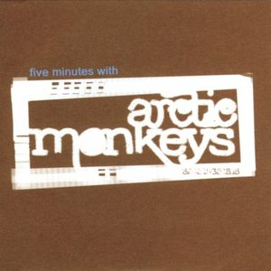 Image for 'Five Minutes With Arctic Monkeys'