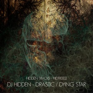 Image for 'Drastic / Dying Star'