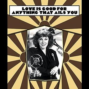 Image for 'Love Is Good For Anything That Ails You'