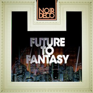 Image for 'Future to Fantasy'