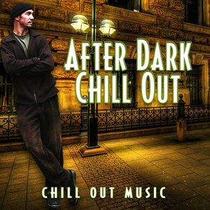 Image for 'After Dark Chill Out'