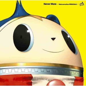 Image for 'Never More -Reincarnation:PERSONA4-'
