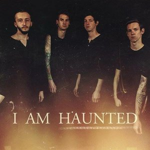 Image for 'I Am Haunted'