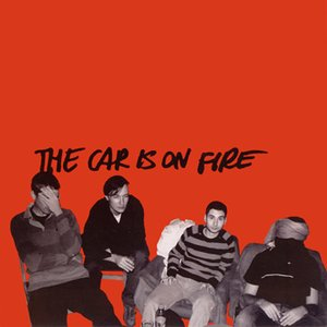 Image pour 'The Car Is On Fire'
