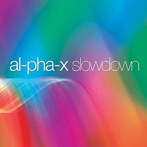 Image for 'Slowdown (alpha x)'