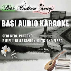 Image for 'Best Italian Songs - Basi audio karaoke of Tiziano ferro'