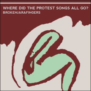 Imagen de 'Where Did The Protest Songs All Go?'