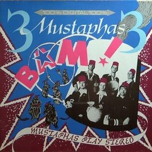Image for 'Bam! Big Mustaphas Play Stereolocalmusic'