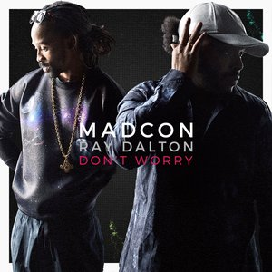 Image for 'Don't Worry (feat. Ray Dalton)'