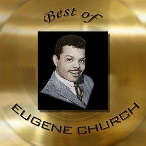 Image for 'Best of Eugene Church'