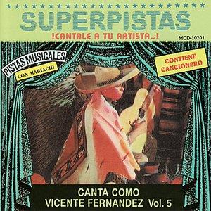 Immagine per 'Superpistas - Canta Como Vicente Fernandez Vol. 5'