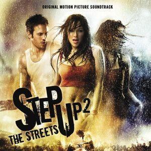 Image for 'Step Up 2 The Streets (Original Motion Picture Soundtrack)'
