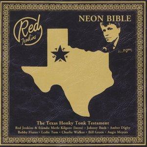 Image for 'Neon Bible (The Texas Honky Tonk Testament)'