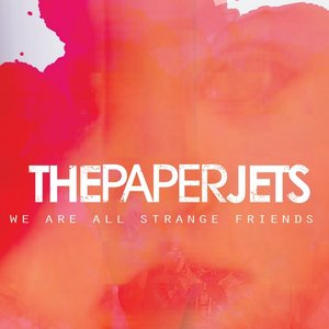 Image for 'We Are All Strange Friends'