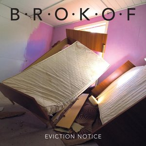Image for 'Eviction Notice'