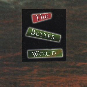 Image for 'The Better World'