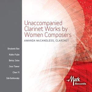 Image for 'Unaccompanied Clarinet Works by Women Composers'