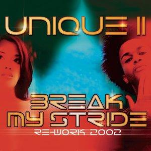Image for 'Break My Stride Re-Work 2002'