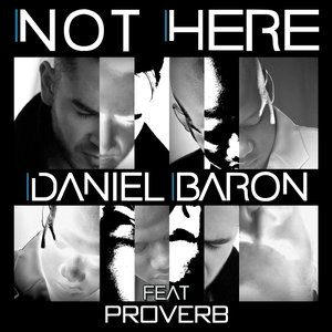 Image for 'Not Here (Feat. ProVerb) - Single'