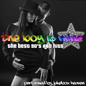 Image for 'The Boy Is Mine: The Best 90's R&B Hits'
