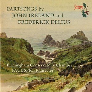 Image for 'Partsongs by Frederick Delius & John Ireland'