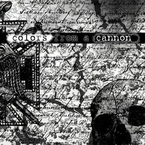 Image for 'Colors From A Cannon'