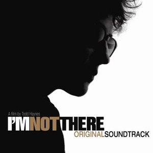 Image for 'I'm Not There'